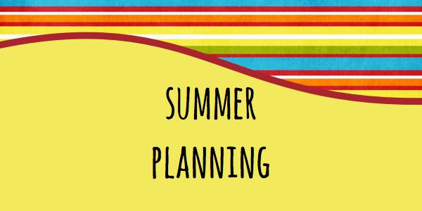 summer-planning